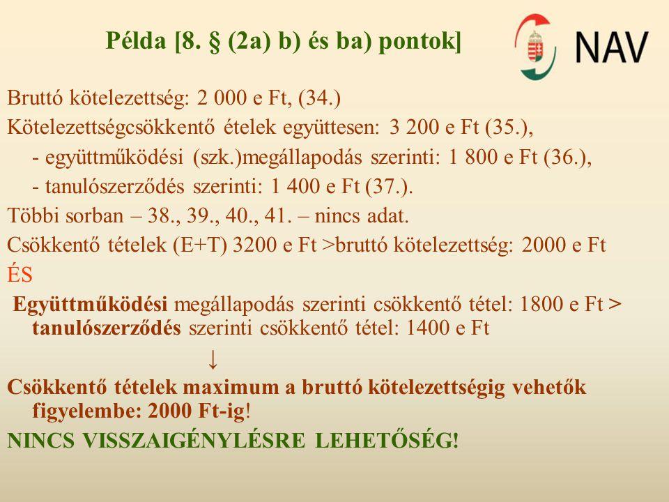 Példa [8. § (2a) b) és ba) pontok]